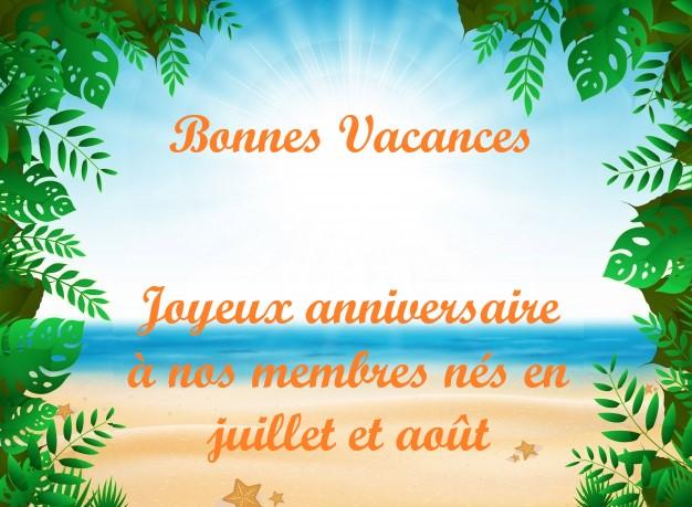 Joyeux anniversaire à tous nos membres nés en juillet et août