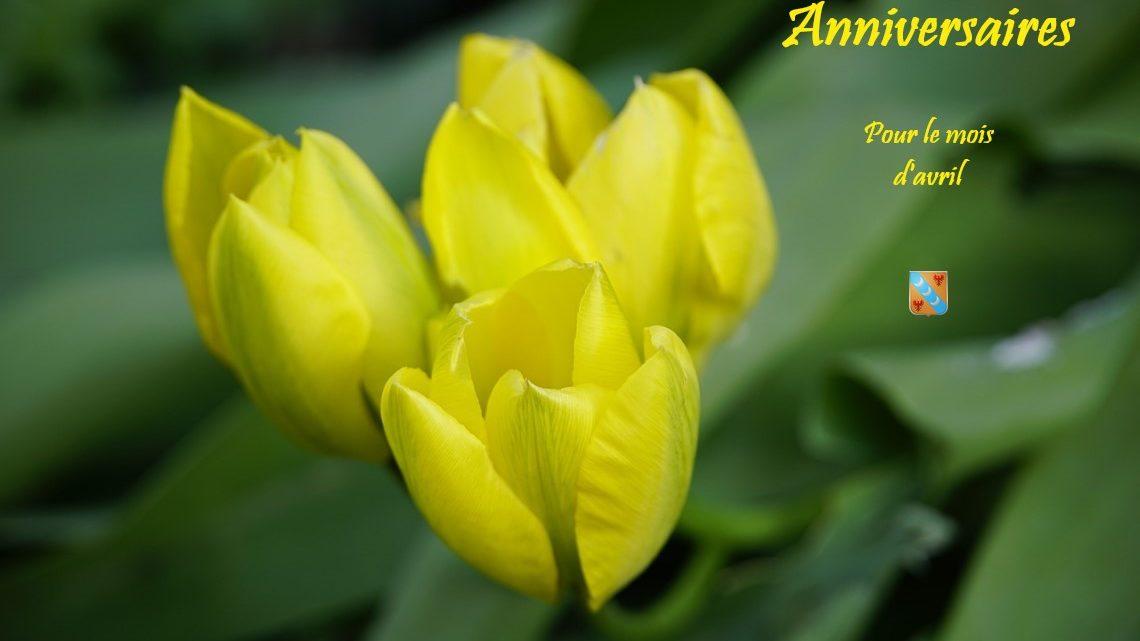 Joyeux anniversaire à tous nos membres nés en avril